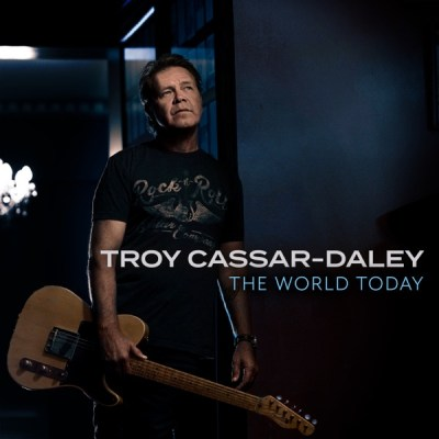 Troy Cassar-Daley The World Today Album Download