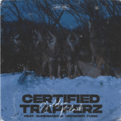 Golden Black Certified Trapperz Mp3 Download