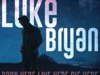 Luke Bryan Born Here Live Here Die Here Deluxe Album Download