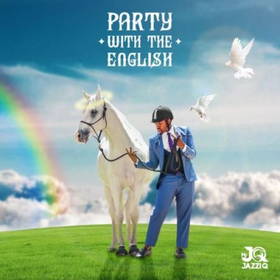 Mr JazziQ Party With The English Album