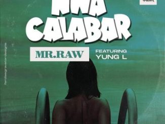 Mr Raw Nwa Calabar Mp3 Download