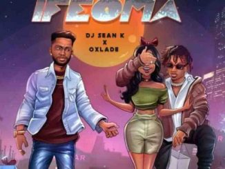 DJ Sean K Ifeoma Mp3 Download