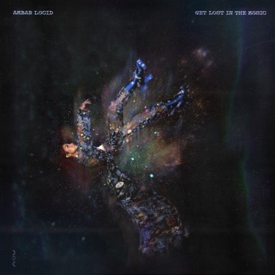 Ambar Lucid Get Lost In The Music EP Download