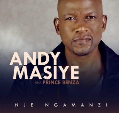 Andy Masiye Nje Ngamanzi MP3 Download