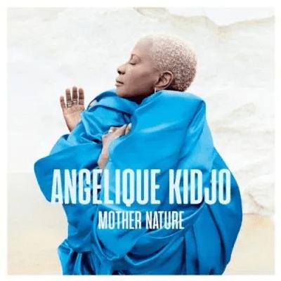 Angelique Kidjo Mother Nature Album Download