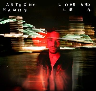 Anthony Ramos Love and Lies Album Download