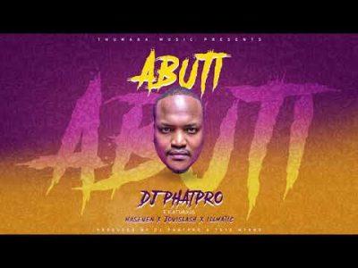 DJ PhatPro Abuti MP3 Download