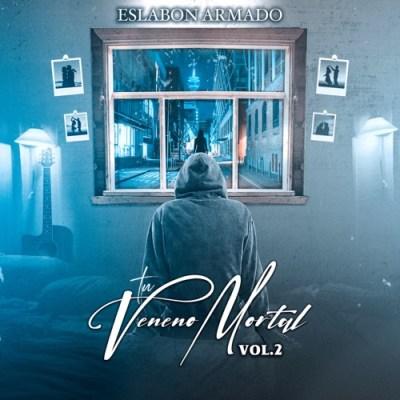 Eslabon Armado Tu Veneno Mortal Vol. 2 Album Download