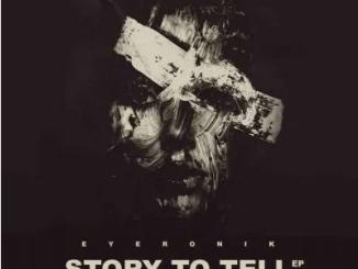 EyeRonik SA Story To Tell Download