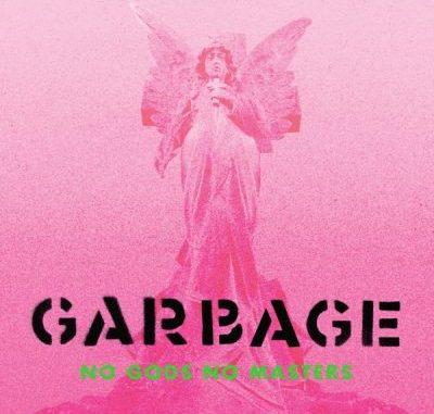 Garbage No Gods No Masters Album Download