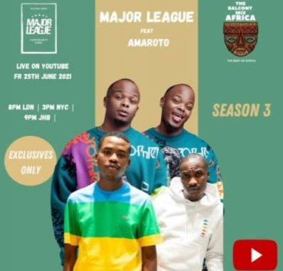 Major League DJ Amapiano Live Balcony Mix B2B S3 EP02 Download