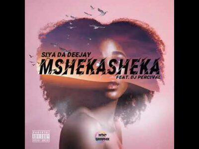 Siya Da Deejay Mshekasheka Mp3 Download