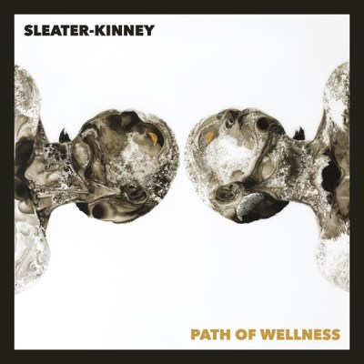 Sleater-Kinney Path of Wellness Album Download