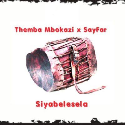 Themba Mbokazi & Sayfar Siyabelesela MP3 Download
