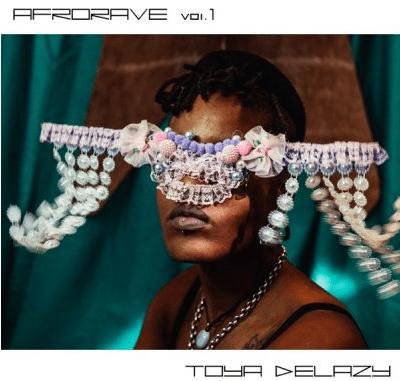 Toya Delazy Afrorave Vol. 1 Album Download