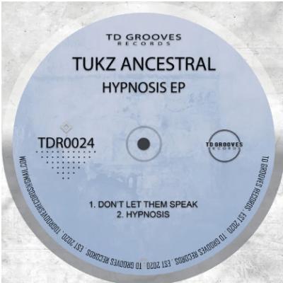 Tukz Ancestral Hypnosis EP Download