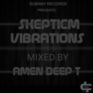 Amen Deep T Skepticm Vibrations 01 MP3 Download