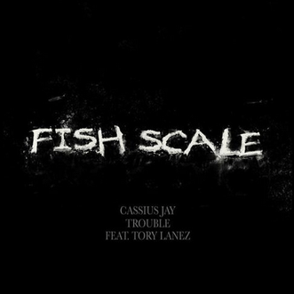 Cassius Jay Fish Scale Download
