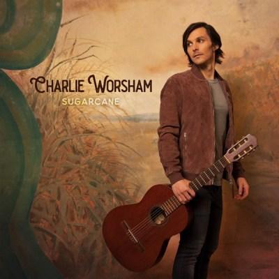 Charlie Worsham Sugarcane EP Download
