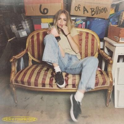 Claire Rosinkranz 6 Of A Billion EP Download