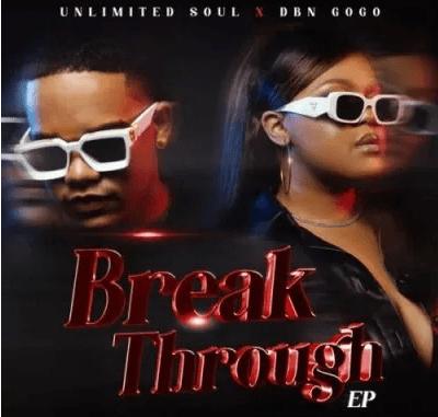DBN Gogo Break Through EP Download