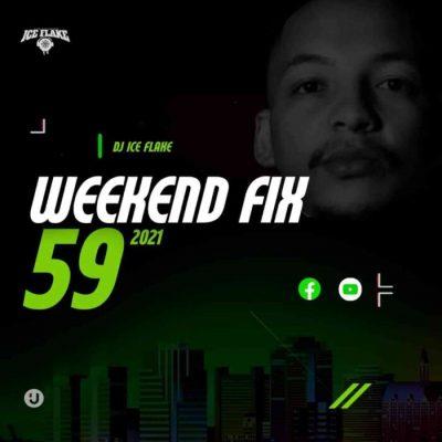DJ Ice Flake WeekendFix 59 2021 MP3 Download