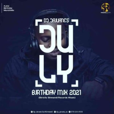 DJ Jaivane July Birthday Mix 2021 Download
