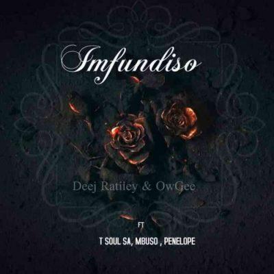 Deej Ratiiey & OwGee Imfundiso MP3 Download
