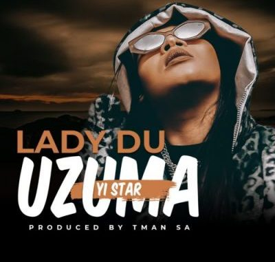 Lady Du uZuma Yi Star MP3 Download