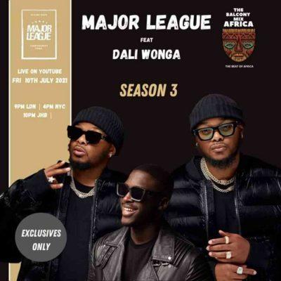 Major League DJz & Dali Wonga Amapiano Balcony Mix MP3 Download
