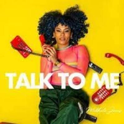 Mikhalé Jones Talk To Me MP3 Download