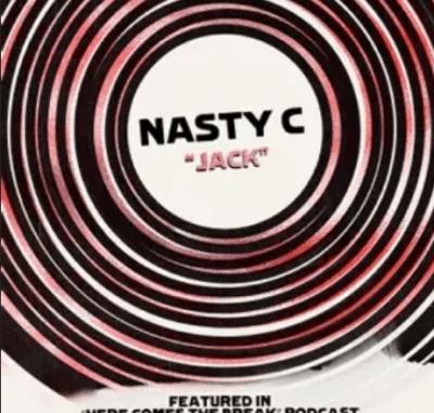 Nasty C Jack Lyrics