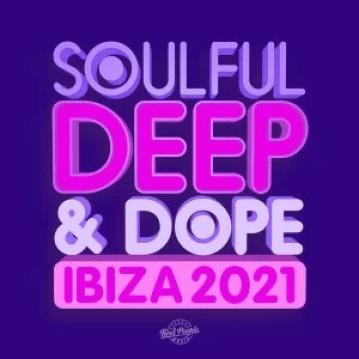 VA Soulful Deep & Dope Ibiza 2021 Album Download