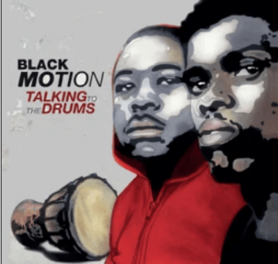 Black Motion Talking To The Drums Album Download