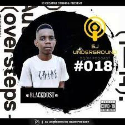 BlackDust Woza SJ Underground Gqom Podcast #18 MP3 Download