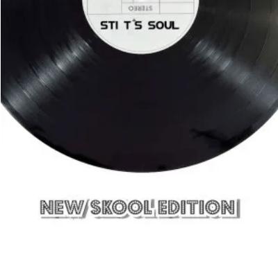 STI T's Soul New Skool Edition EP Download