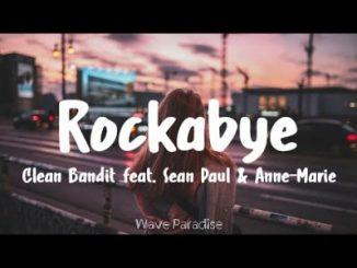 Clean Bandit Rockabye Lyrics