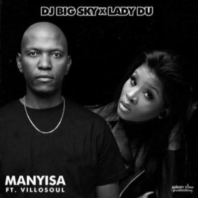 DJ Big Sky Manyisa Mp3 Download