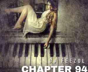DJ FeezoL Chapter 94 Mix MP3 Download