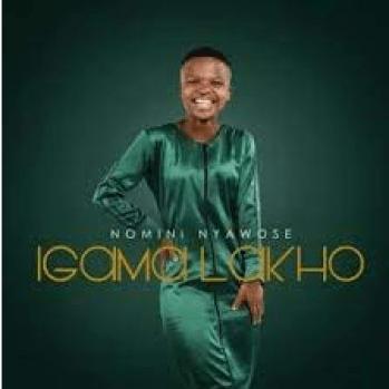 Nomini Nyawose Igama Lakho EP Download