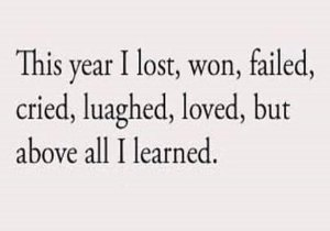 I Lost, won, Failed, Cried - Best Life Lesson Quotes