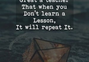 When you don't Learn a Lesson - Best Life Quotes