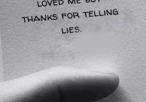 You Never Love Me - Lies Quotes for Everyone