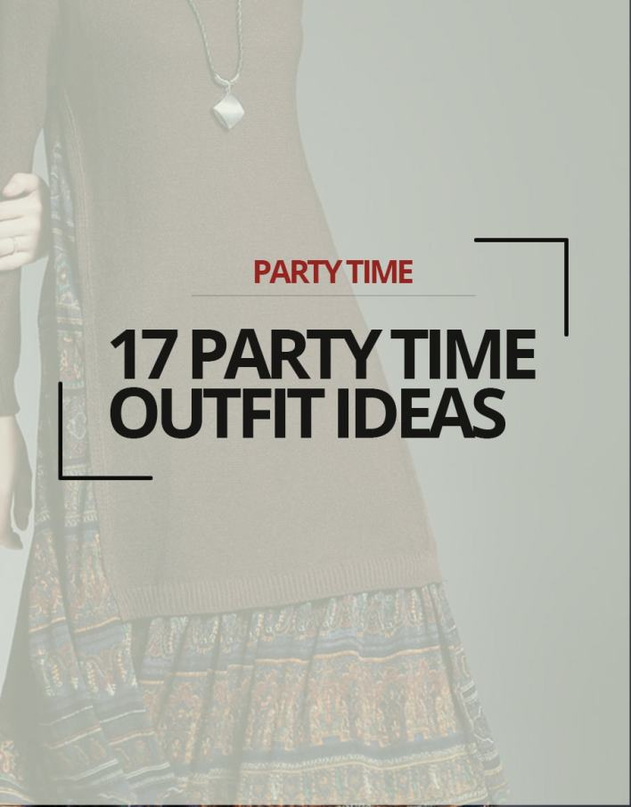 17 Party Time Outfit Ideas