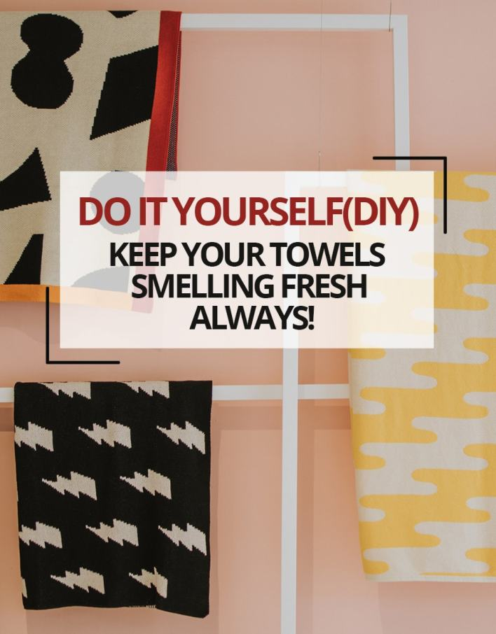 DIY  Keep Your Towels Smelling Fresh always!