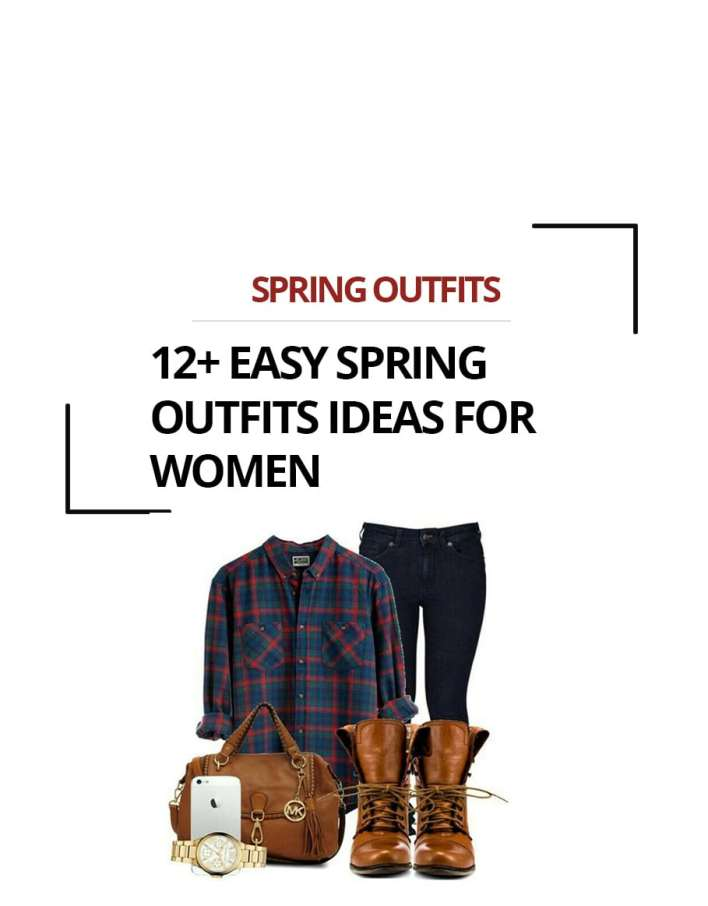 12+ Easy Spring Outfits Ideas for Women