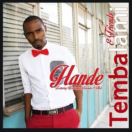 Tembalami - Hande Ft. Wellington Kwenda & Melz