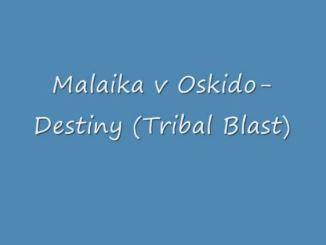 Malaika Ft Oskido - Destiny (Remix)