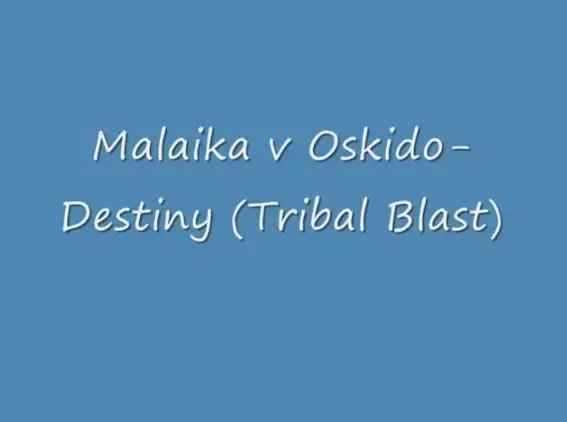 Malaika Ft Oskido - Destiny (Remix)