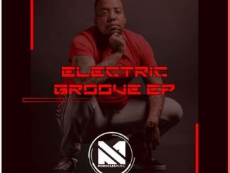 Monocles – Electric Groove EP